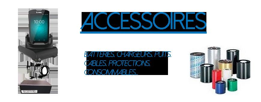 Accessoires | Batteries, chargeurs, câbles, protections, consommables…